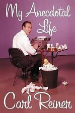 My Anecdotal Life, Carl Reiner, Good Condition, Book