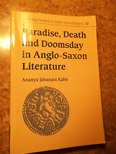 Paradise, Death and Doomsday in Anglo-Saxon Literature 32 by Ananya Jahanara...