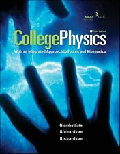 College Physics : An Integrated Approach to Forces and Kinematics by Betty...