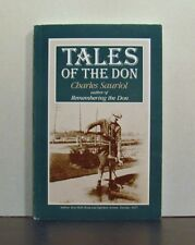 Tales of the Toronto Don Valley, Remembering the Don