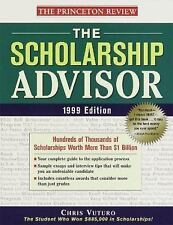 The Scholarship Advisor, 1999 Edition: Hundreds of Thousands of Schola-ExLibrary