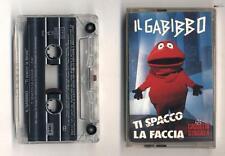 Mc IL GABIBBO Ti spacco la faccia OTTIMO 1991 Musicassetta Striscia la notizia