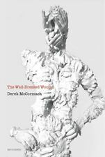 The Well-Dressed Wound (Semiotext(e)) by McCormack, Derek