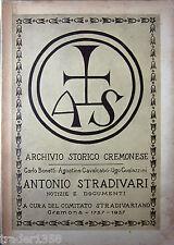 ANTONIO STRADIVARI Archivio storico cremonese COMITATO STRADIVARIANO 1737-1937