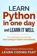 Learn Python in One Day and Learn It Well by Jamie Chan (Paperback) BRAND NEW