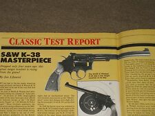 GUNS & AMMO CLASSIC TEST, THE S&W K-38 MASTERPIECE