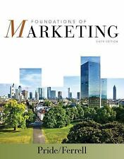 Foundations of Marketing by William M. Pride and O. C. Ferrell (2014, Paperback)