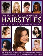 The Ultimate Visual Guide to Hairstyles: A gallery of 160 great looks -ExLibrary