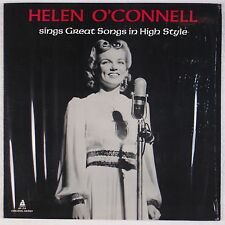HELEN O'CONNELL: Sings Great Songs High Style AUDIOPHILE Female Jazz Vocals LP