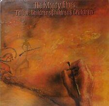 THE MOODY BLUES~TO OUR CHILDREN'S CHILDREN'S CHILDRFEN ~GERMAN PRESS~VINYL LP