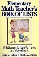 J-B Ed Book of Lists: The Elementary Math Teacher's Book of Lists : With...
