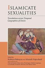 Islamicate Sexualities: Translations across Temporal Geographies of De-ExLibrary