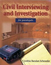 Civil Interviewing and Investigation  for Paralegals, Schroeder, Cynthia Bandars