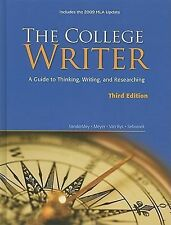 The College Writer: A Guide to Thinking, Writing, and Researching, 2009 MLA Upda
