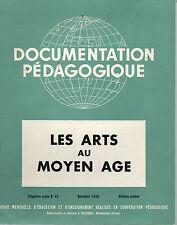 DOCUMENTATION PEDAGOGIQUE 8 PLANCHESLES ARTS AU MOYEN AGE