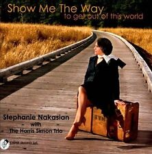 Nakasian, Stephanie-Show Me The Way CD NEW