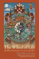 The Wheel of Life : Buddhist Perspectives on Cause and Effect by Dalai Lama...