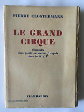 LE GRAND CIRQUE 1949 CLOSTERMANN ILLUSTRE RAF PILOTE CHASSE AVION AVIATION