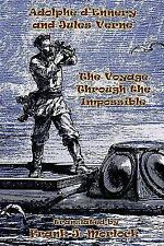 The Voyage Through the Impossible : A Play in Three Acts by Jules Verne and...