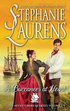 A BUCCANEER AT HEART ~ STEPHANIE LAURENS ~ 2016 PBK ~ ADVENTURERS QUARTET BOOK 2