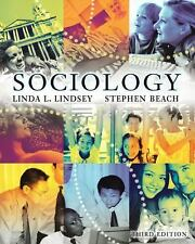 Sociology by Linda L. Lindsey and Stephen Beach (2003, Hardcover)
