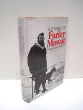 The World of Farley Mowat by Farley Mowat