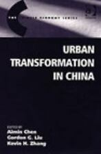 Urban Transformation in China (The Chinese Economy Series)