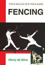 Fencing: Techniques of Foil, Epee and Sabre-ExLibrary