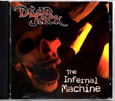 DEAD JACK - THE INFERNAL MACHINE - 2005 CD ALBUM