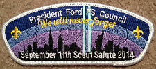 PRESIDENT GERALD FORD FS COUNCIL BSA BOY SCOUT 911 SALUTE PATCH MICHIGAN 2014 !!