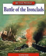 Battle of the Ironclads (We the People: Civil War Era)
