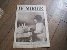 JOURNAL LE MIROIR 292 29 juin 1919 gateau anniversaire petite fille wilson