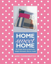 Home Sweet Home: 60 Simple Sewing Ideas for Today's Domestic Diva-ExLibrary