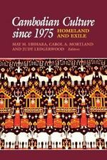 Cambodian Culture since 1975: Homeland and Exile (Asia East by South), , Good Bo