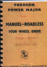Roadless Traction Fordson Power Major Four Wheel Drive Tractor Instruction Book