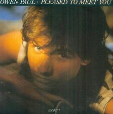"7"" Owen Paul/Pleased To Meet You (NL)"