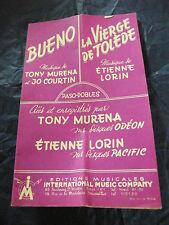 Partition Bueno Tony Muréna La vierge de Tolède Etienne Lorin Music Sheet 1957