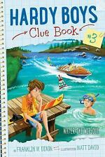 Hardy Boys Clue Book: Water-Ski Wipeout 3 by Franklin W. Dixon (2016, Hardcover)