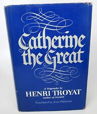Catherine the Great by Henri Troyat trans. by Joan Pinkham (1980, HC, Book Club)