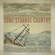 Some Strange Country [Digipak] * by Crooked Still (CD, May-2010, Signature...