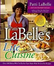 Patti Labelle's Lite Cuisine: Over 100 Dishes with To-Die-For Taste Made with T