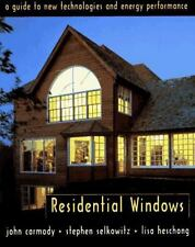 Residential Windows: A Guide to New Technology and Energy Performance