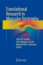 Translational Research in Muscular Dystrophy (2016, Hardcover)
