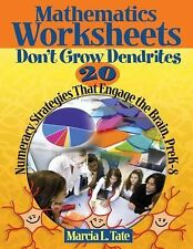 Mathematics Worksheets Don't Grow Dendrites: 20 Numeracy Strategies That Engage