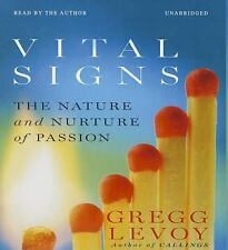 Vital Signs : The Nature and Nurture of Passion by Gregg Levoy (2015, CD)