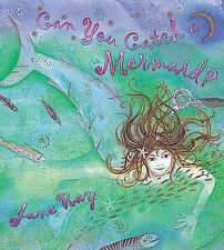 Can You Catch a Mermaid?, Ray, Jane, New Condition