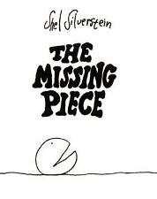 The Missing Piece by Silverstein, Shel
