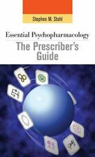 Essential Psychopharmacology: the Prescriber's Guide (Essential...