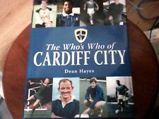 The Who's Who of Cardiff City by Dean Hayes (Hardback, 2006)FIRST EDITION