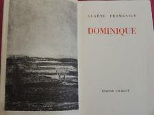 FROMENTIN (Eugène)  DOMINIQUE. 1/2000 sur papier volumineux blanc